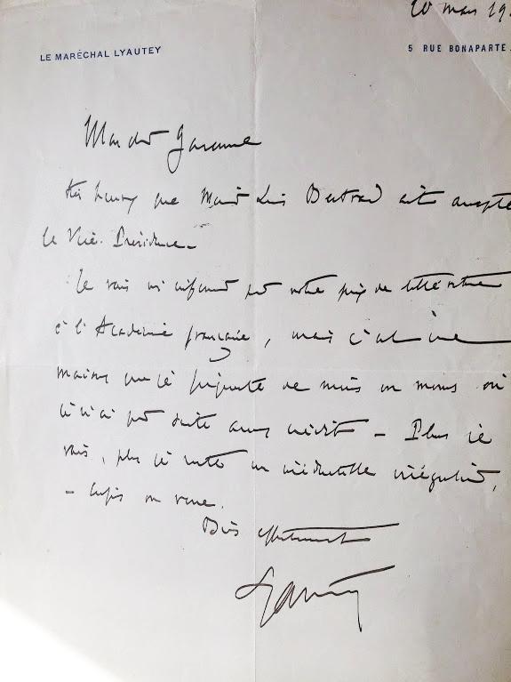 1919 Courrier du Maréchal Lyautey au Colonel Garenne. Celui ci fait référence à  l'Académie Française dont le  Vice Président   Louis Bertrand, Professeur et écrivain, est spécialiste de la Méditerranée et de l'Orient (surement au sujet du livre du Colonel Garenne : la forêt tragique, refusé en 1918 et qui sera finalement accepté).